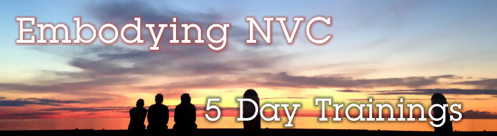 Embodying NVC ~ 5 Day Trainings